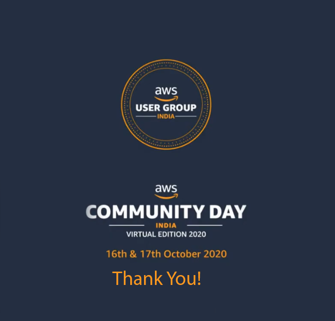 Thank you for joining AWS Community Day 2020 India Virtual Edition
