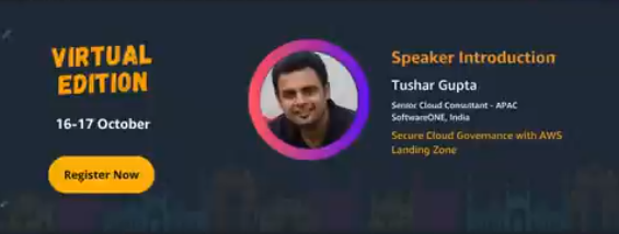 Know Your AWS Community Day India 2020 Speaker - Tushar Gupta